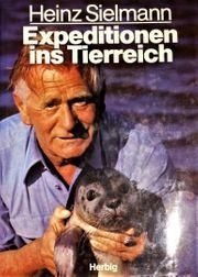 Expeditionen ins Tierreich Heinz Sielmann