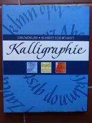 Kalligraphie Grundkurs Schritt für Schritt