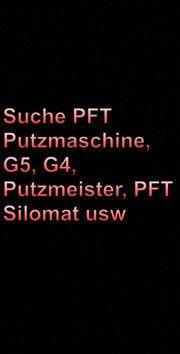Suche G4 Putzmachine