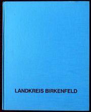 Landkreis Birkenfeld - ein Bildband von