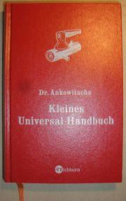 Dr Ankowitschs Kleines Universal-Handbuch