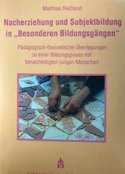 Nacherziehung und Subjektbildung