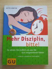 Mehr Disziplin bitte - Gitte Härter -
