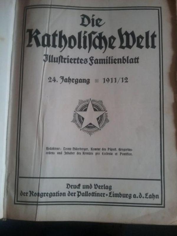 Die Katholische Welt Illustriertes Familienblatt