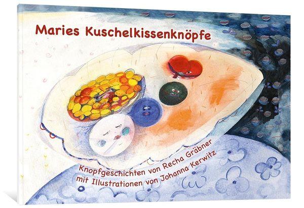 Buch Maries Kuschelkissenknöpfe Kinderkunstbuch-Neuware