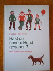 Liederbuch Hast du unsern Hund