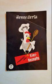 Henne Berta 1955 empfiehlt ihre