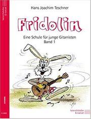 Fridolin Gitarrenschule Bd 01 und