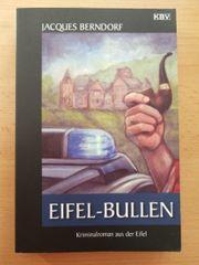 Eifel-Bullen - Jacques Berndorf