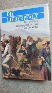 Die Liederpfalz - Ein Liederbuch