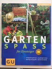 Gartenspaß für Einsteiger - Wolfgang Hensel