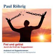 Frei und gelöst-Suggestions-Tiefenentspannung per Download