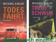 Michael Kibler Todes Fahrt Treue