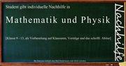 Nachhilfe in Mathe Physik oder