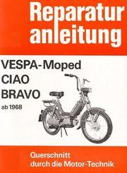 Reparaturanleitung R A Vespa Mofa
