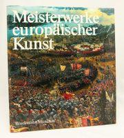 Meisterwerke europäischer Kunst Bruckmann München