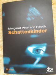 Schattenkinder Roman vonMargaret Peterson Haddix