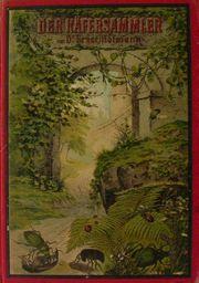 Der Käfersammler Ernst Hofmann 1910