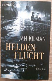 Jan Kilman - Heldenflucht Taschenbuch