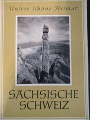 Sächsische Schweiz Unsere schöne Heimat