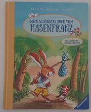 Mein schönstes Buch vom Hasenfranz -