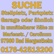 Suche Stellplatz Parkplatz Garage nähe
