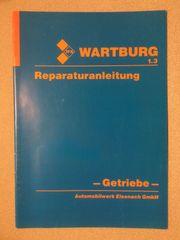 Wartburg 1 3 Reparaturanleitung Getriebe
