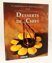 Desserts de Chefs Kochbuch Sterneküche