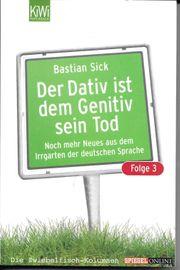 Bastian Sick Der Dativ ist