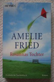 Rosannas Tochter von Amelie Fried