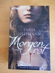 Tanja Heitmann - Morgenrot Vampir-Roman Mystery