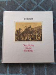 Buch Südpfalz Geschichte Kunst Weinbau