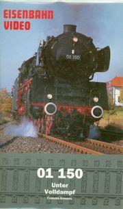 Eisenbahnvideo 01 150 Unter Volldampf
