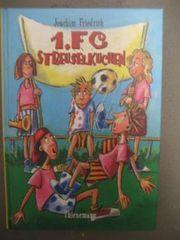 FC Streuselkuchen - Kinderbuch