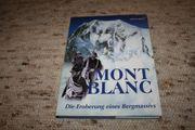 Bildband Montblanc - Die Eroberung eines