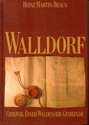 Walldorf - Chronik einer Waldenser-Gemeinde