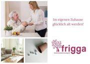 Frigga-Seniorenbetreuung zu Hause Kräfte aus
