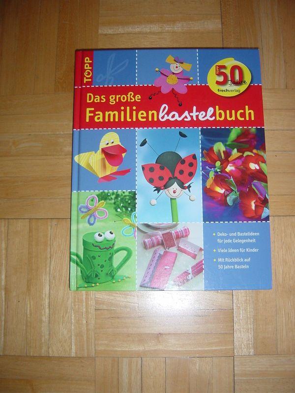 Das große Familienbastelbuch Deko- und