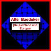 ALTE BAEDEKER Deutschland und Europa