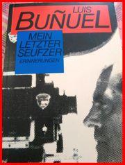 Luis Bunuel - Mein Letzter Seufzer