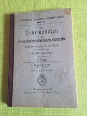Lehrbuch 1913 Damenschneiderinnen Lehrzeit u