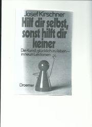 Josef Kirschner Hilf Dir selbst