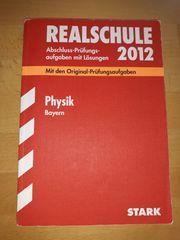 Pyhsik - Abschlussprüfungsaufgaben - Realschule 10 Klasse