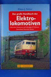 Das große Handbuch der Elektrolokomotiven
