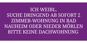 2 ZIMMER-WOHNUNG DRINGEND AB SOFORT