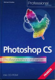 Photoshop CS Profiworkshop in Farbe