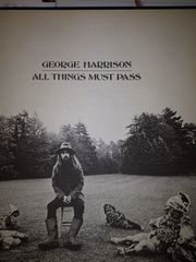 George Harrisson All Things Must