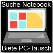 Suche Notebook - biete PC