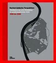 Rechtsrheinische Perspektiven mit 1 CD