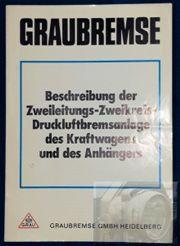Graubremse 70er Jahre Zweileitungs - Zweikreis